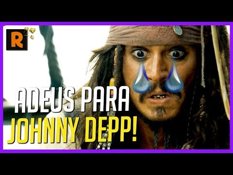 JOHNNY DEPP FOI EXPULSO DE PIRATAS DO CARIBE? REBOOT CONFIRMADO!