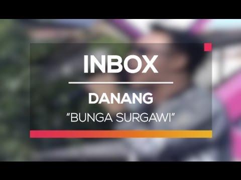Danang - Bunga Surgawi (Live on Inbox)