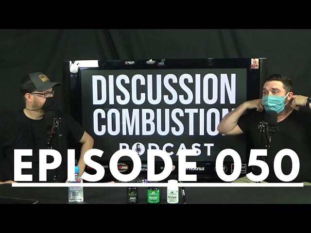 Discussion Combustion Podcast   Episode 050 We're back!
