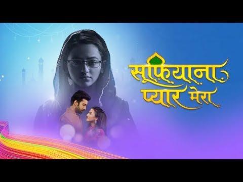 Sufiyana Pyaar Mera - Upcoming Episode - 4th October 2019