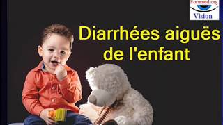 Diarrhées aiguës de l'enfant: Physiopathologie Étiologies