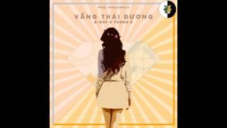 [Official Audio] Vầng Thái Dương - Young H X B Ray