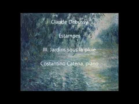 DEBUSSY Estampes: III.Jardins sous la pluie - Costantino Catena