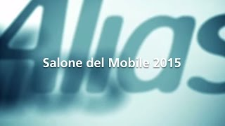 Alias Salone del Mobile 2015