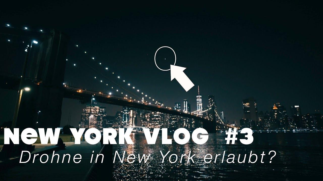 Drohne in New York erlaubt? | NEW YORK VLOG #3