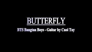 [Hướng dẫn Guitar] Butter Fly - BTS Bangtan Boys - Cuội Tây