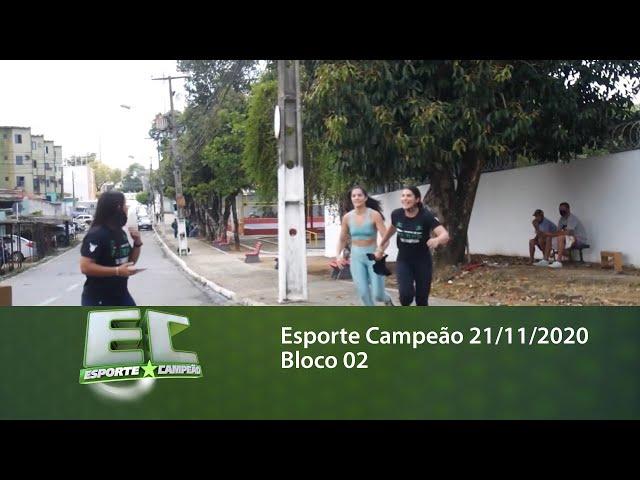 Esporte Campeão 21/11/2020 -  Bloco 02