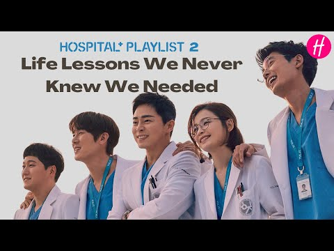 Life Lessons from Hospital Playlist 2