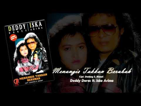Album Kompilasi: Menangis Takkan Berubah - 01 Menangis Takkan Berubah (Deddy Dores ft. Iska Arima)