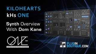 kiloHearts kHs ONE Synth VST Plugin - Features Overview