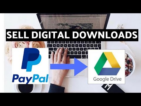 How to Use PayPal for Digital Download | How to Sell Digital Downloads with PayPal and Google Drive