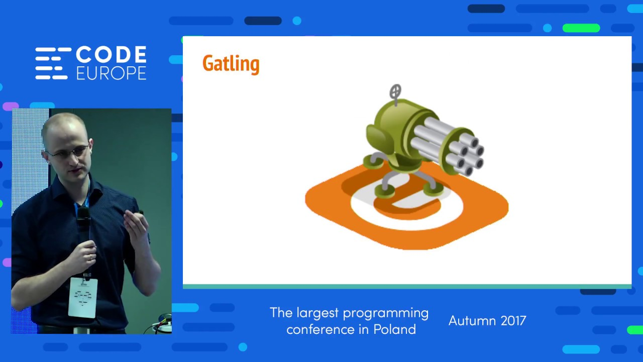 Performance tests with Gatling - lecture by Andrzej Ludwikowski - Code  Europe Autumn 2017
