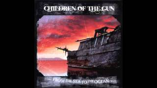 Children of the Gun - From the Sea to the Ocean