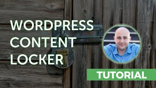 How-to Setup A Content Locker In WordPress Optin To Protect Content
