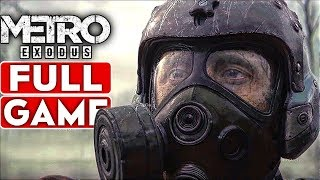 METRO EXODUS Gameplay Walkthrough Part 1 FULL GAME Good Ending [1080p HD 60FPS PC] No Commentary