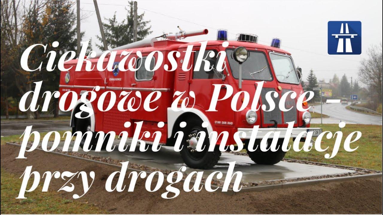 Download Ciekawostki drogowe w Polsce (Część 7) - Pomniki i instalacje przy drogach