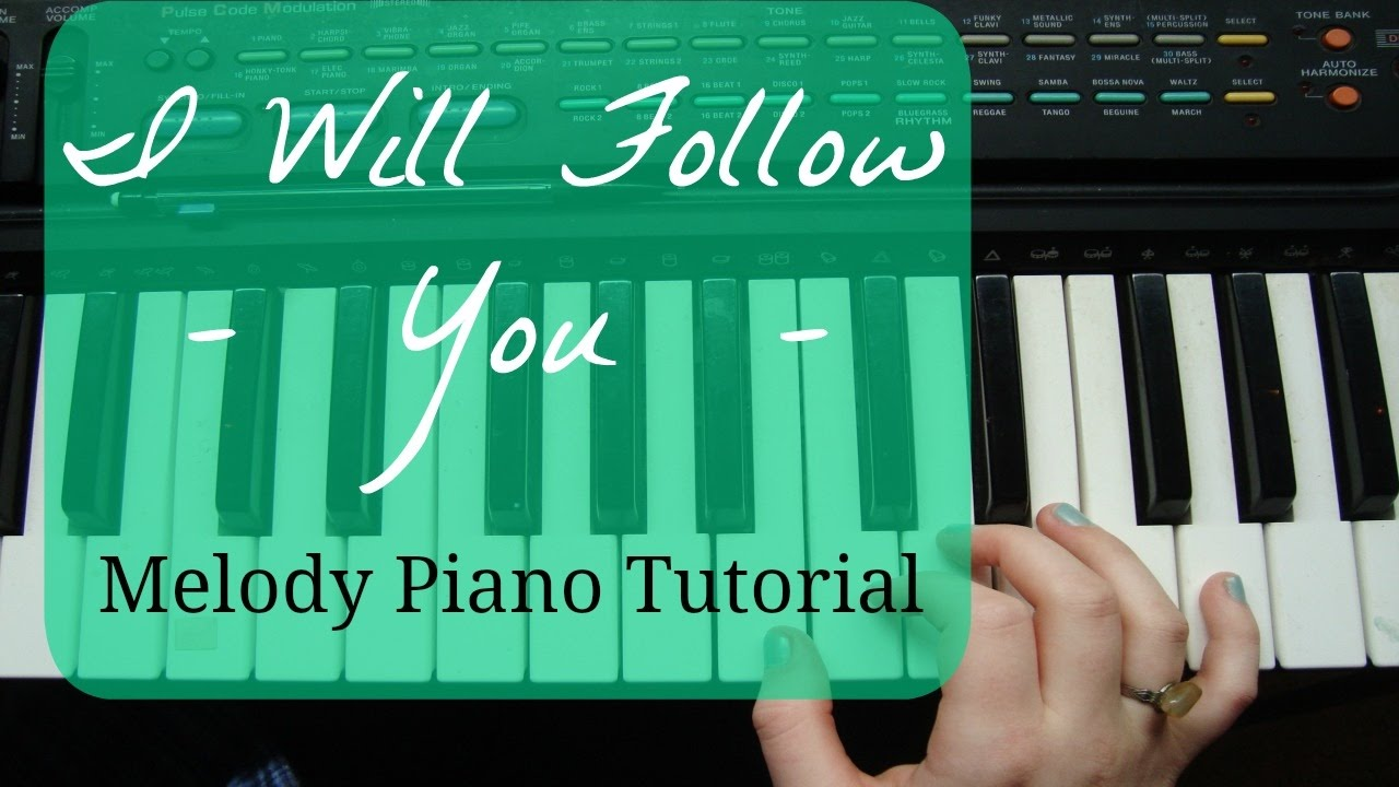 I will follow you by toulouse melody piano tutorial not chords i will follow you by toulouse melody piano tutorial not chords hexwebz Gallery