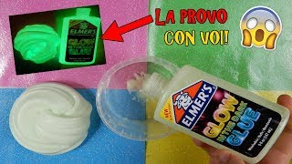 SLIME COLLA ELMERS ILLUMINA AL BUIO! (PROVO ELMERS GLOW IN THE DARK!) BELLISSIMA Iolanda Sweets