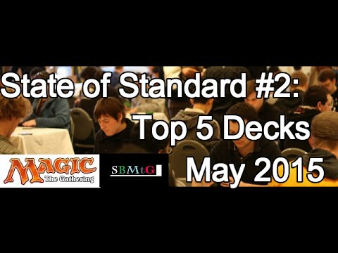 State of standard 2 top 5 mtg decks of may 2015 youtube