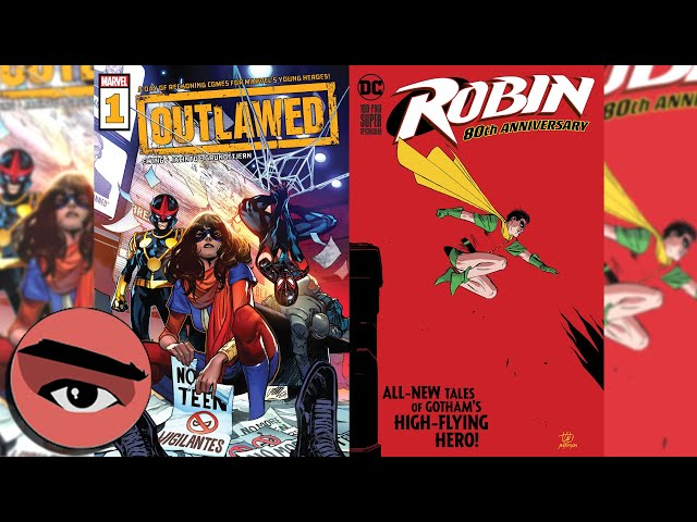 Comic Watchers E071 Outlawed #1 and the Robin 80th Anniversary Special