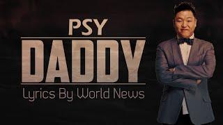 PSY DADDY (feat CL of 2NE1) Lyrics