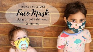 Sew a FACE MASK Using an Old T Shirt and 2 Hair Ties Easy Face Mask FOR KIDS