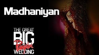 Madhaniyan |Sunanda Sharma (Album:The Great Big Punjabi Wedding)
