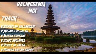 Download BALINESEMIX DJ GAMBELAN KOLABORASI VS MEJANJI DI JALAN • DJ MangJrki