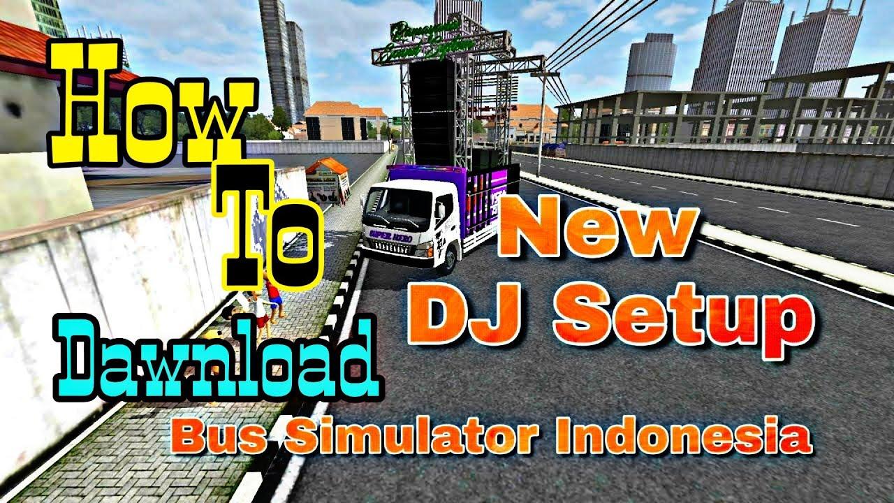 How To Dawnload Dj Setap Bus Simulator Indonesia Dj Review By Gaming Badshah Youtube
