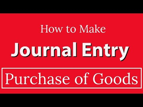 Journal Entry Related To Purchase Of Goods [IMPORTANT]
