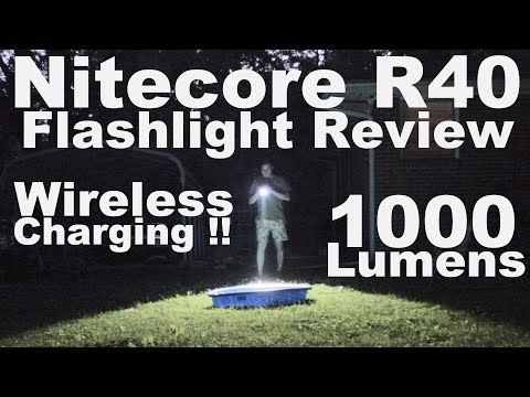 Nitecore R40 Flashlight Review.  Who likes wireless induction charging?