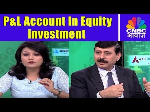 P&L Account In Equity Investment | Investing In Share Market | Pehla Kadam | CNBC Awaaz