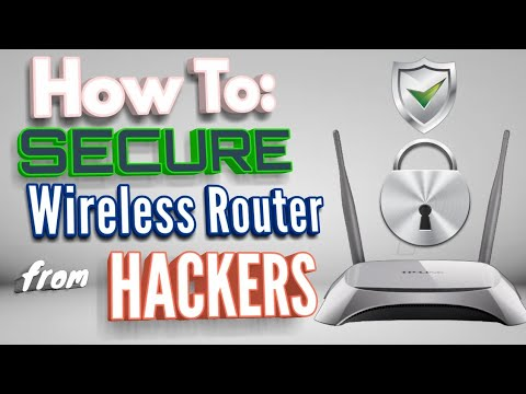 How to secure WIFI router from HackersTplink /Netgear / Linksys