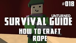 Unturned Survival Guide 018: How To Craft Rope