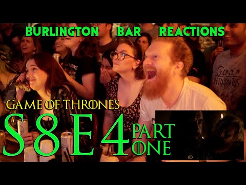 "Game Of Thrones // Burlington Bar Reactions // S8E4 ""The Last of the Starks"" PART 1!!"