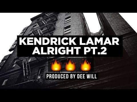 Kendrick Lamar Type Beat 2017 - Kendrick Lamar Type Beat - Alright Pt 2  - Produced By DEE WILL