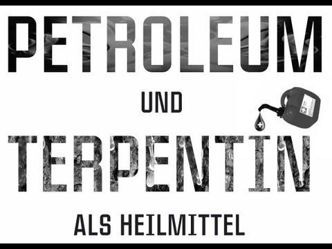 Petroleum - Das Heilmittel