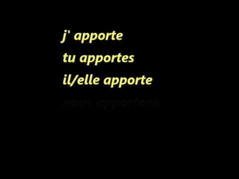 Conjugaison Du Verbe Apporter Menjanje Glagola Apporter Present Youtube