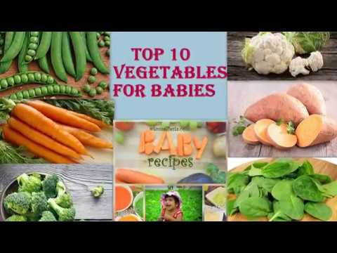 Baby Food :Top 10 vegetables for babies| Best Foods for Babies |Healthy weight gain foods for babies