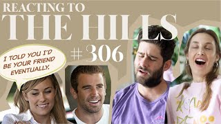 Reacting to 'THE HILLS' | S3E6 | Whitney Port