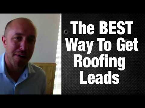 The Best Way To Get Roofing Leads [Check This Out]