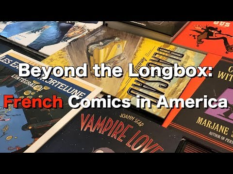 Beyond the Longbox: French Comics in America