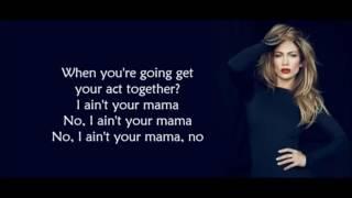 Jennifer Lopez - Ain't Your Mama [Instrumental/Karaoke]