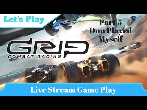 I dun gone played myself - GRIP: Combat Racing |