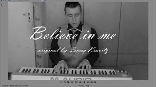 Lenny Kravitz - Believe in me (cover)