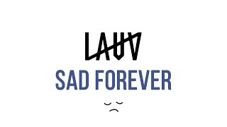 Cover images Lauv ‒ Sad Forever (Lyrics)