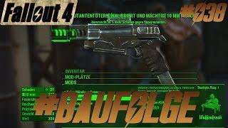 FALLOUT 4 | Waffen modifizieren #038 BAUFOLGE [Deutsch/HD]