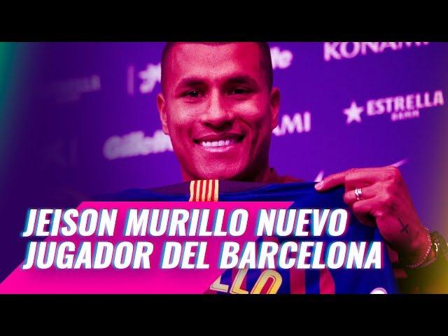 16ee334add Jeison Murillo es presentando con el Barça  lucirá el número 17 ...