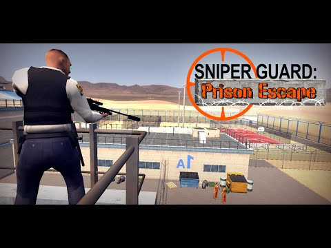 Sniper Guard: Prison Escape