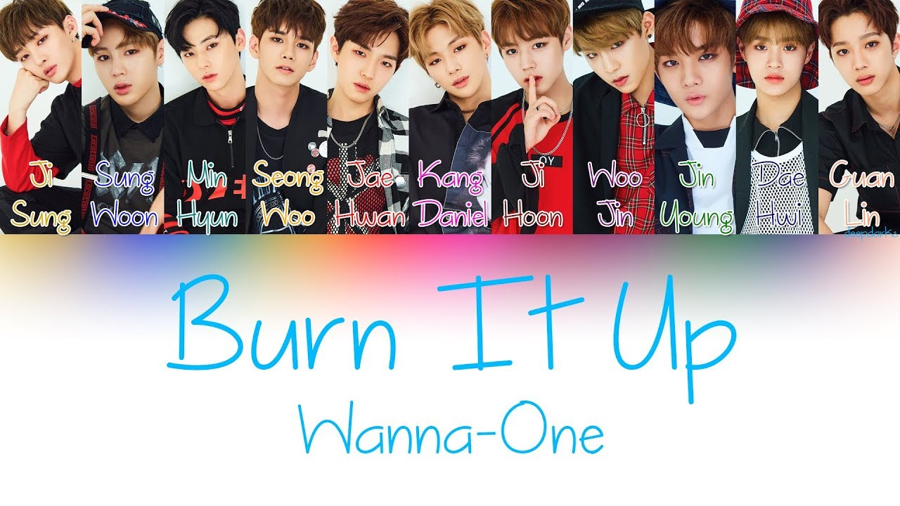 Wanna One - Burn It Up [활활] (Color Coded Lyrics | Han/Rom/Eng)